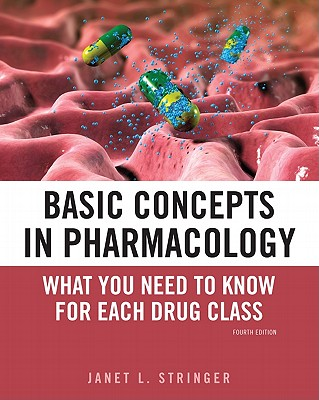 Basic Concepts in Pharmacology By Stringer, Janet